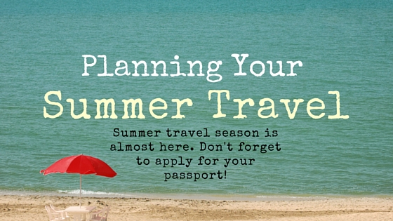 Planning Your Summer Travel