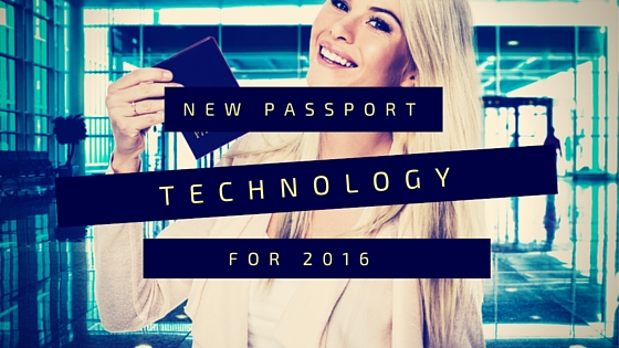 New Passport Technology for 2016
