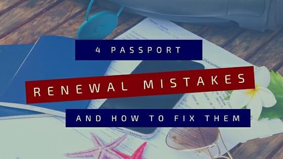 passport renewal mistakes