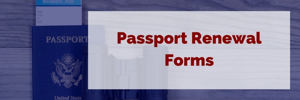 Passport Renewal Form: What You Need to Know