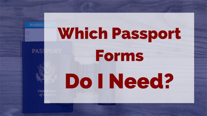 Which Passport Forms Do I Need