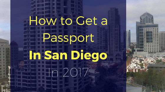 How to Get a Passport in san diego
