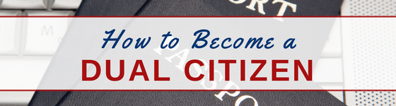 How to become a dual citizen