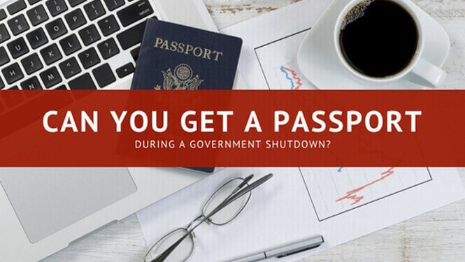 Can you get a passport during a government shutdown?