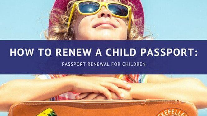 How to Renew a Child Passport