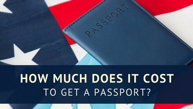 Updated: How Much Does It Cost to Get a Passport? | 2019