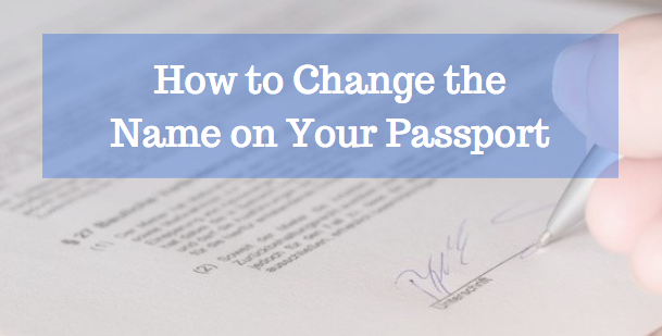 How to Change the Name on a Passport
