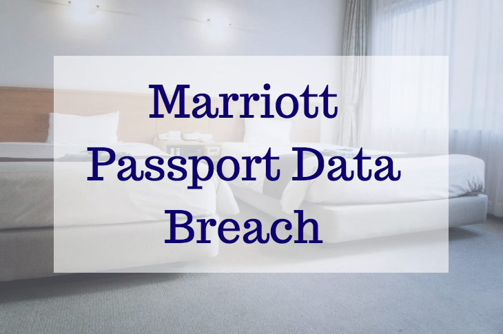 Passport Security Concerns with Marriott Data Breach