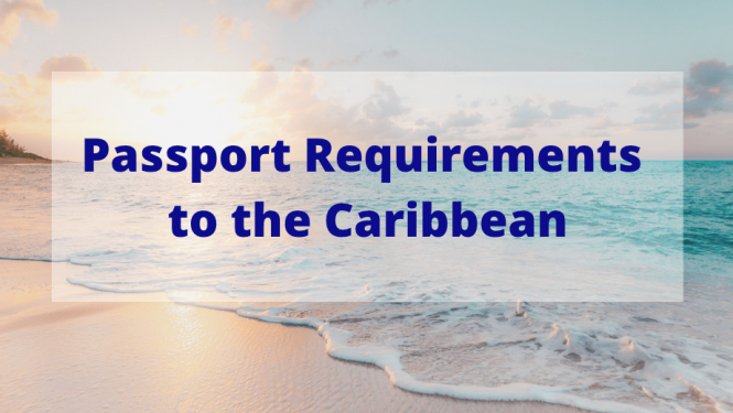 do you need a passport to go to the caribbean
